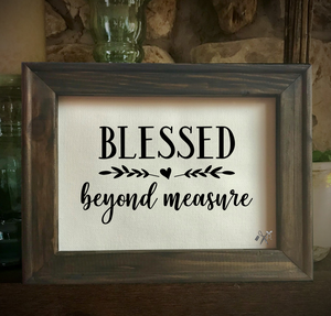 Blessed Beyond Measure Framed Canvas
