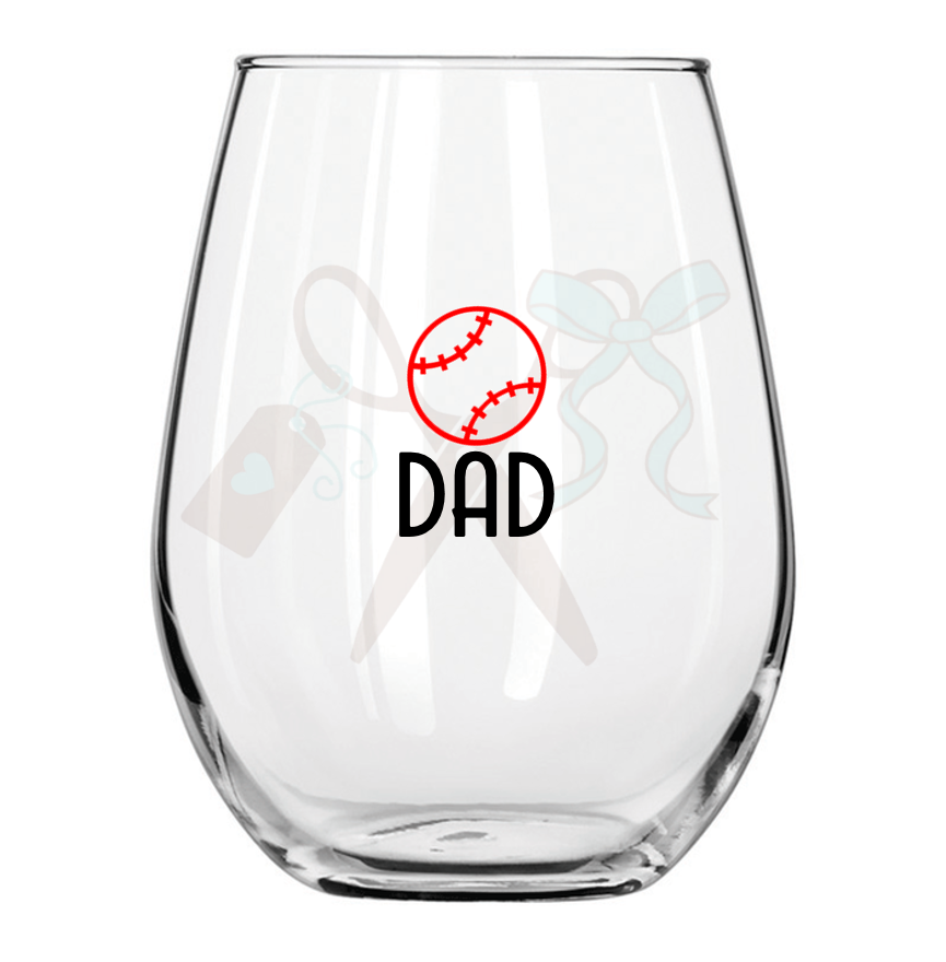 21oz stemless wineglass with black premium, permanent, vinyl application. Text - Dad with coordinating sports ball and color.