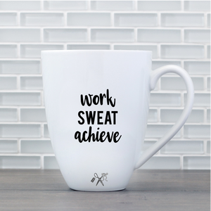 17oz white porcelain mug with black, permanent, premium vinyl applied. Text - work sweat achieve