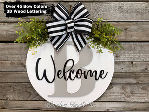 "WELCOME + Monogram Letter 16"" Round Letter Sign, Custom, Personalize, Door Sign - Wooden Hearts Inc"