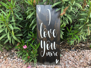 I Love You More 3D Wood Horizontal Wall Home Sign 9x24 White Gray Wedding GIft - Wooden Hearts Inc