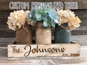PERSONALIZED Tray ENGRAVED CUSTOM Centerpiece Kitchen Mason Jars wedding gift Name Est Date - Wooden Hearts Inc