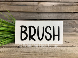 BATHROOM Sign Brush, Floss, Wash, Flush, Shower, Nice Butt, Wash hands, Get Naked 3x6 - Wooden Hearts Inc