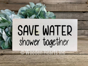 BATHROOM Sign Brush, Floss, Flush, Save water Shower together, Nice Butt, Wash hands, Get Naked 3x6 - Wooden Hearts Inc