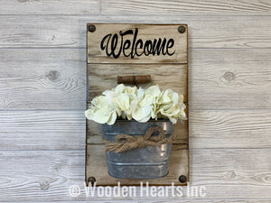 WELCOME SIGN with Tin Bucket *Front Door Wall Decor ~ Optional Flowers ~Farmhouse Wood - Wooden Hearts Inc