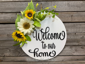 "Sunflower 16"" Round Door Sign,  Welcome to our home - Wooden Hearts Inc"