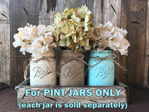 MASON JAR Painted for Centerpiece Table Kitchen Distressed Ball Pint Jars White Brown Blue Green - Wooden Hearts Inc