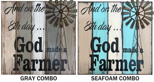 FARMHOUSE Decor Wall Wood SIGN, And on the 8th day God made a Farmer, Distressed Metal WINDMILL - Wooden Hearts Inc