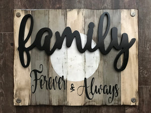 Family Forever & Always Wooden SIGN *Distressed Wood *Rustic Living Room Decor *Blue Gray 26X20 - Wooden Hearts Inc