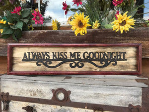 Sign ALWAYS KISS Me GOODNIGHT Reclaimed Wood metal Distressed Bedroom Bed Nursery - Wooden Hearts Inc