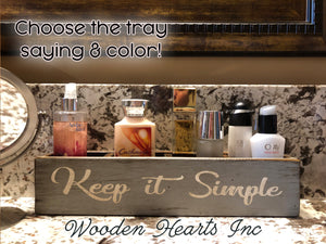 Cosmetic Organizer GORGEOUS BEAUTIFUL Keep it SIMPLE Tray Bathroom Counter Makeup - Wooden Hearts Inc