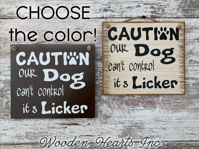 Alcohol Gift DOG SIGN *Caution Our Dog can't control its Licker *Liquor Beer Wall Bar Man Cave funny