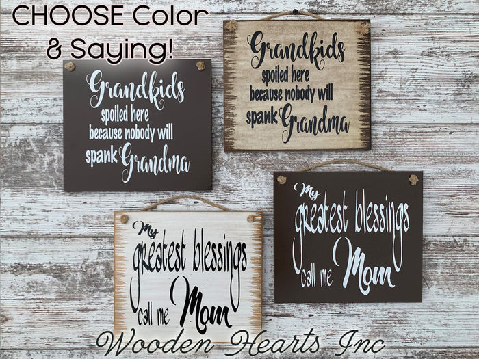MOM SIGN *My Greatest blessings call me Mom *Distressed Wood Wall Sign * Grandma Mother's Day Gift