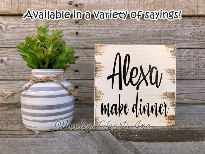 ALEXA make dinner Sign Clean Bathroom Dishes Garbage House Laundry Room Funny Gag Gift