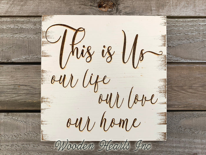 Wedding SIGN This is us, our life love home *ENGRAVED Wood Anniversary Family Gift Wall