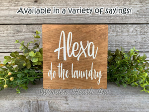 ALEXA do the dishes Sign Wood Clean Kitchen Do the Wash Humor Funny Dstressed decor - Wooden Hearts Inc
