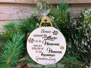Because someone we love is in Heaven Ornament PERSONALIZED Wood Engraved In Memory Gift - Wooden Hearts Inc