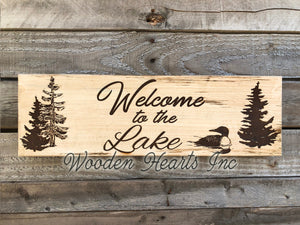 Welcome to the LAKE Cabin River PERSONALIZED Engraved Sign Gift Trees Loon Camp Wood - Wooden Hearts Inc