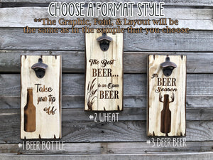 BEER Bottle Opener Wall Mount Magnet Cap Catcher Custom Engraved Personalize Hanging Wood - Wooden Hearts Inc
