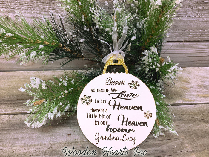 Because someone we love is in Heaven Ornament PERSONALIZED Wood Engraved In Memory Gift