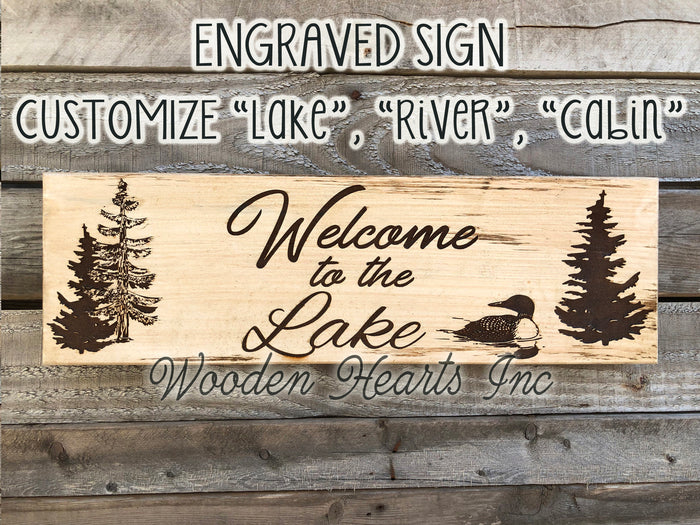 Welcome to the LAKE Cabin River PERSONALIZED Engraved Sign Gift Trees Loon Camp Wood