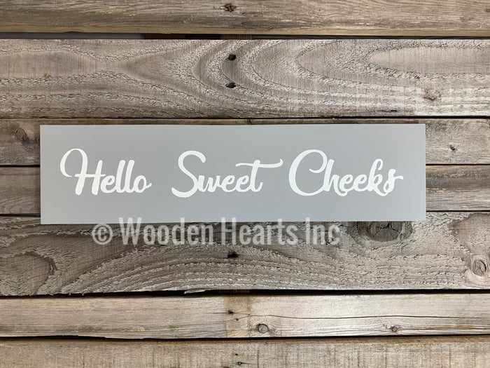 Bathroom Sign *NICE BUTT, Laundry Sucks, Hello Sweet Cheeks wood room decor 4x16