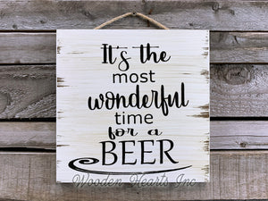 Beer SIGN It's most wonderful time for BEER PRINT Man Cave Bar Garage Alcohol Funny Gift Wall Decor - Wooden Hearts Inc