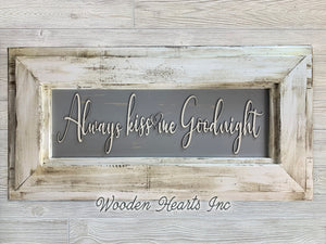 ALWAYS KISS Me GOODNIGHT Wall Sign Nursery Bedroom Baby Room Wall Decor Framed Wood Bed - Wooden Hearts Inc
