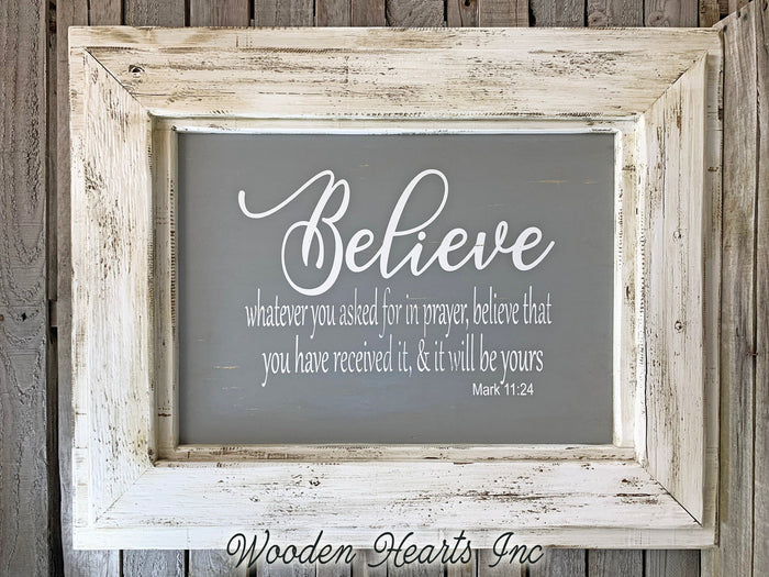 BELIEVE Wall Sign Whatever you ask in prayer, believe & it will be yours Decor Framed Inspirational
