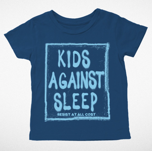 """Kids Against Sleep"" Kid's Tee - DI"
