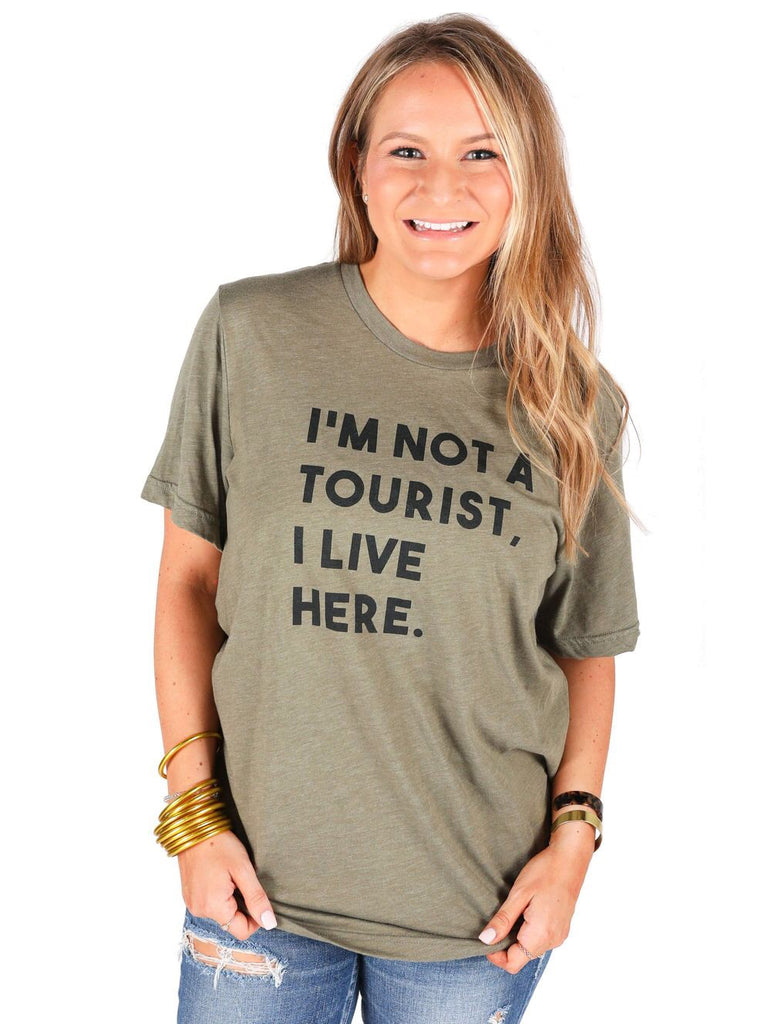 """I'm Not A Tourist"" T-Shirt"