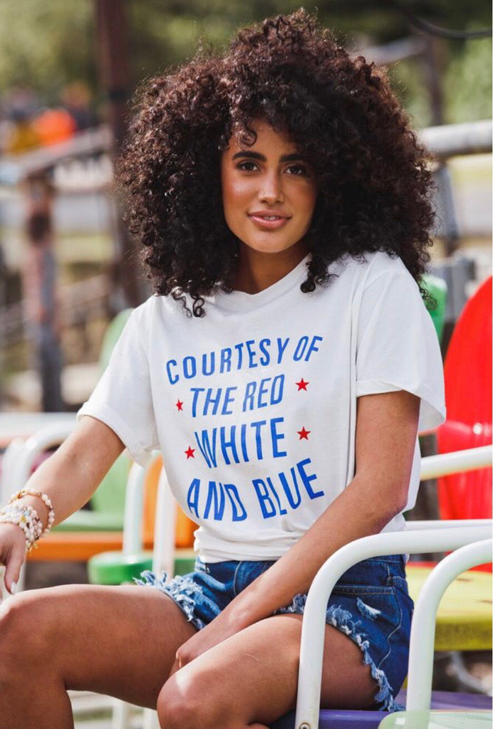 Courtesy Of The Red, White, And Blue Tee