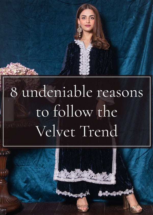 8 Undeniable Reasons to follow the velvet trend