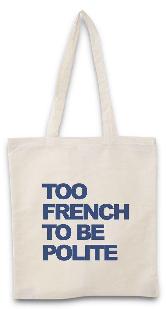 Tote bag Too French Polite