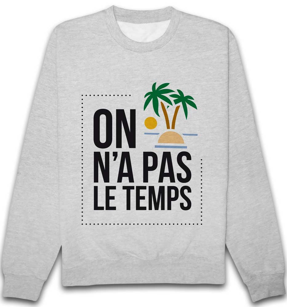 Sweat Pas le temps