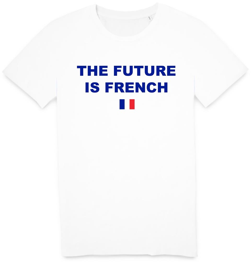 Tshirt the future is french