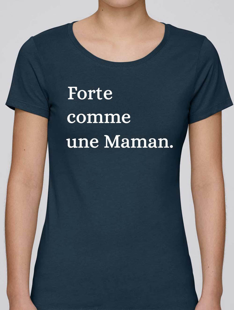t shirt forte comme maman