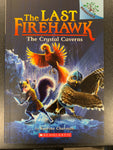 The Last Firehawk Book 2 - The Crystal Caverns