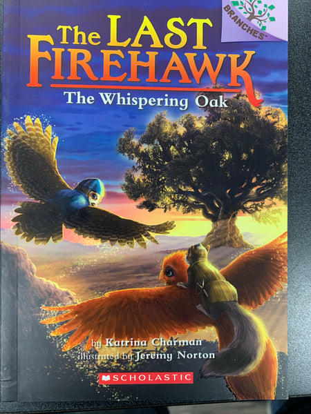 The Last Firehawk Book 3 - The Whispering Oak