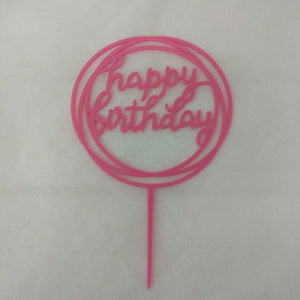 Happy Birthday Acrylic Cake Topper - Dark Pink