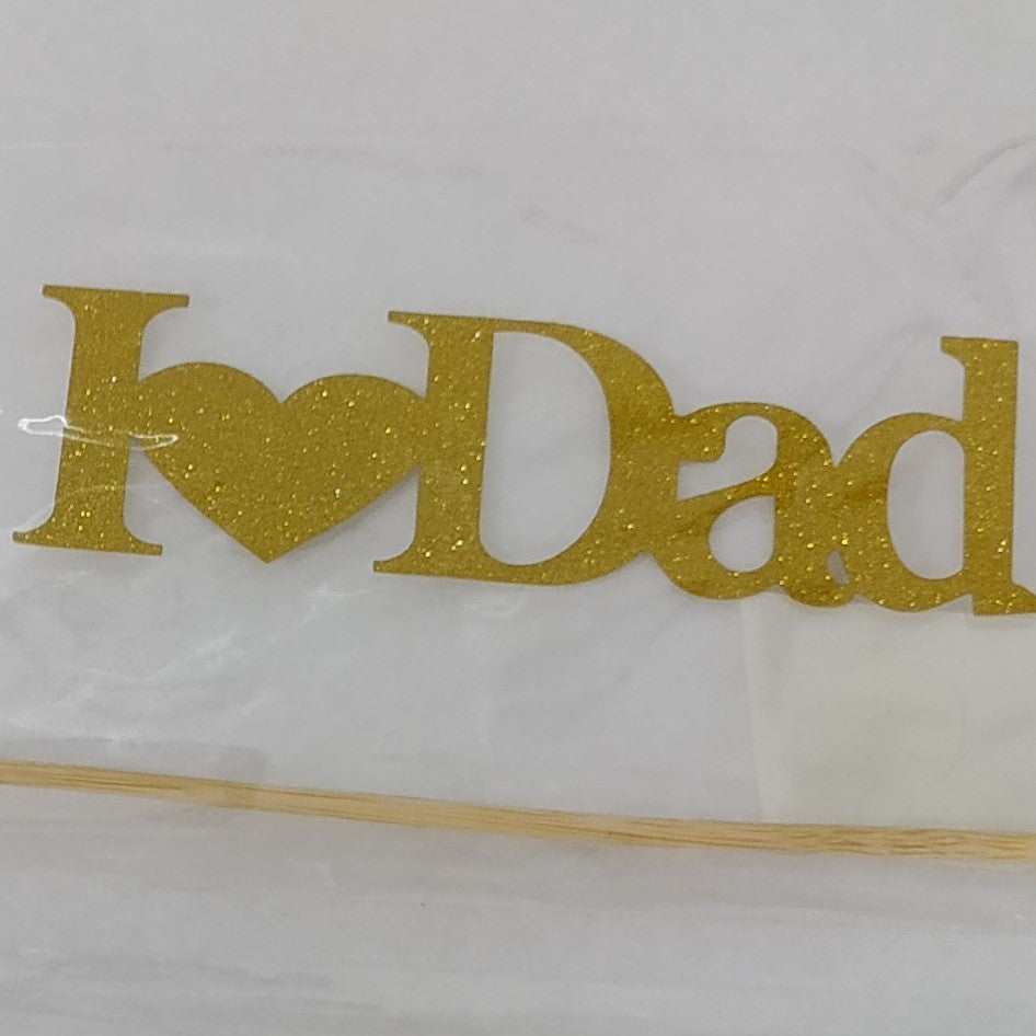 I Love Dad Paper Cake Topper - Gold