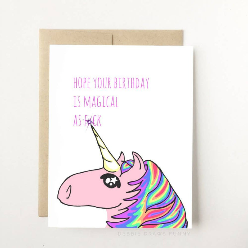Debbie Draws Funny - BEST SELLER! Magical AF Unicorn Funny Birthday Card