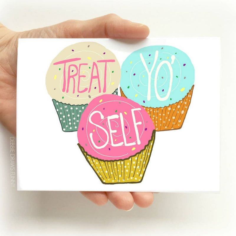 Treat Yo Self Birthday Card Pop Culture Greeting Cards