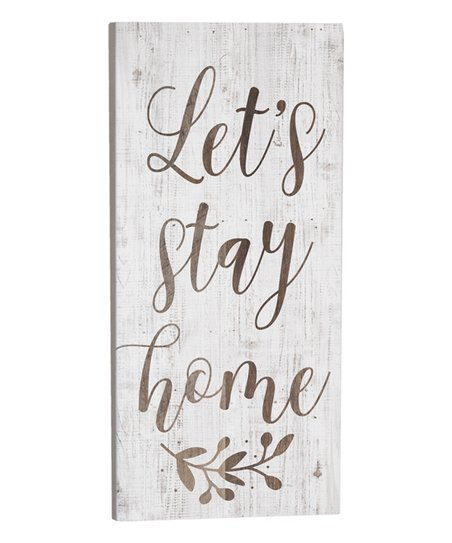 Let's Stay Home Wood Wall Sign