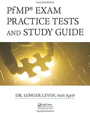 PfMP Exam Practice Tests and Study Guide | 1st Edition | Dr. Ginger Levin