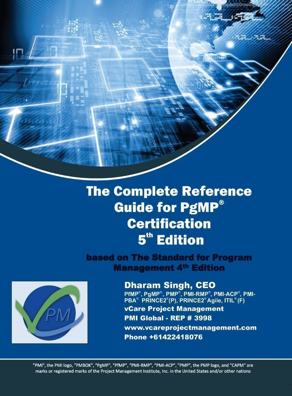 Complete Reference Guide for PgMP Certification | 5th Edition (based on SPM4)