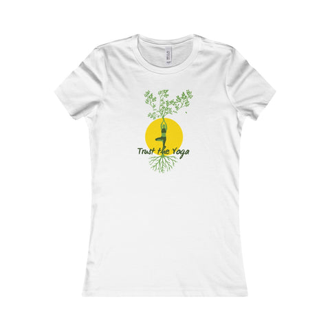 Trust the Yoga - Women's Favorite Tee
