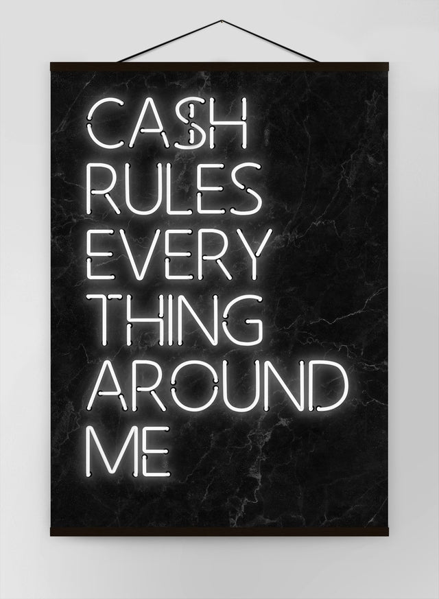 Cash Rules Everything Around Me Canvas