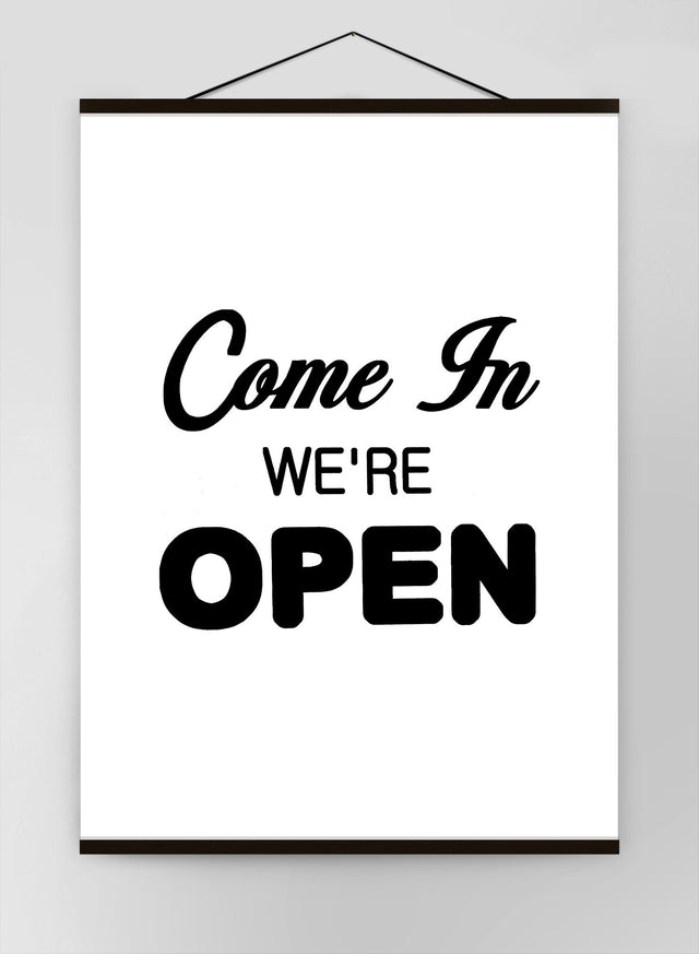 Come In Were Open Slogan Sign Canvas