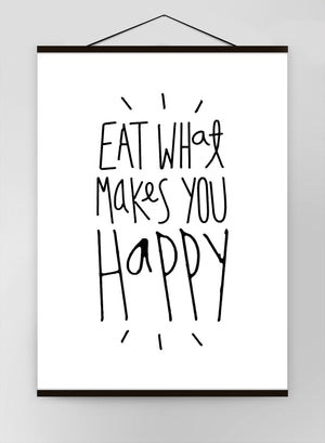 Eat What Makes You Happy Quote Canvas